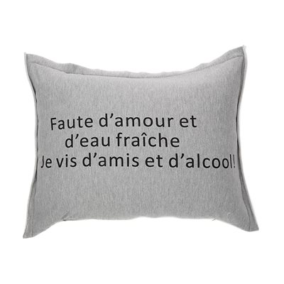 Coussin imprimé ''Faute d'amour...''